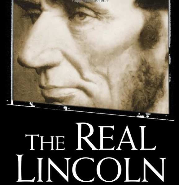 """cover of Thomas DiLorenzo's, """"The Real Lincoln"""""""